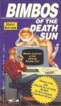 Bimbos of the Death Sun book cover