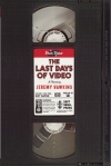The Last Days of Video book cover